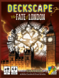 Deckscape : The Fate of London